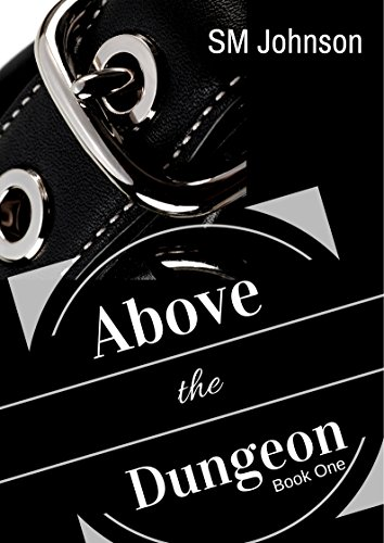 Above the Dungeon (Dungeon series Book 1) PDF
