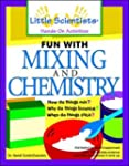 Fun with Mixing and Chemistry