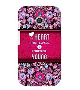 Love Is Young Forever 3D Hard Polycarbonate Designer Back Case Cover for Motorola Moto E XT1021 :: Motorola Moto E (1st Gen)