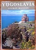 Yugoslavia (0670796158) by MacLean, Fitzroy