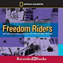 Freedom Riders: John Lewis and Jim Zwerg on the Front Lines of the Civil Rights (       UNABRIDGED) by Anne Bausum Narrated by Cecelia Riddett