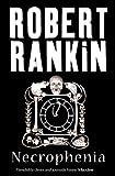 Robert Rankin Necrophenia (Gollancz S.F.)