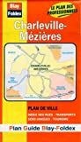 echange, troc Plans Blay Foldex - Plan de ville : Charleville-Mézières (avec un index)