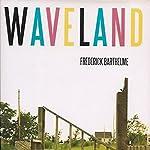 Waveland | Frederick Barthelme