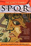 img - for SPQR I: The Kings Gambit (The SPQR Roman Mysteries) book / textbook / text book