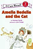 Amelia Bedelia and the Cat (I Can Read Book 2) (0060843519) by Parish, Herman