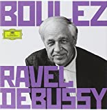 Boulez Conducts Ravel and Debussy