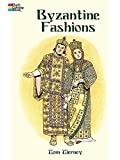 Byzantine Fashions (Dover Pictorial Archives)