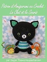 Patron d'Amigurumi au Crochet : Le Chat et la Souris