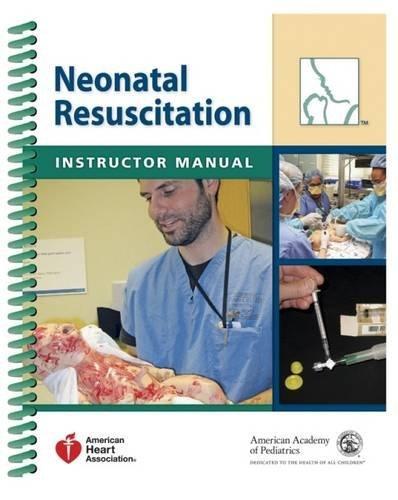 neonatal-resuscitation-instructor-manual-by-american-academy-of-pediatrics-2011-07-30