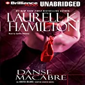 Danse Macabre: Anita Blake, Vampire Hunter, Book 14 | Laurell K. Hamilton