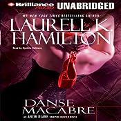 Danse Macabre: Anita Blake, Vampire Hunter, Book 14 | [Laurell K. Hamilton]