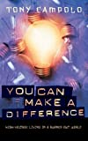 You Can Make a Difference (0849918855) by Campolo, Tony