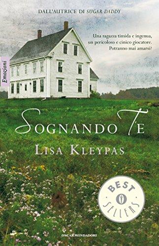 Lisa Kleypas - Sognando te