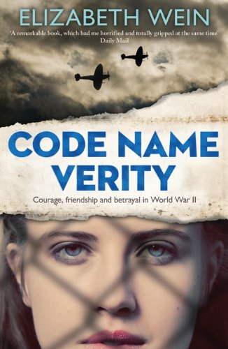 Elizabeth Wein - Code Name Verity