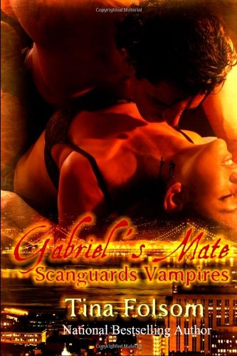 Gabriel's Mate: Scanguards Vampires (Volume 3)