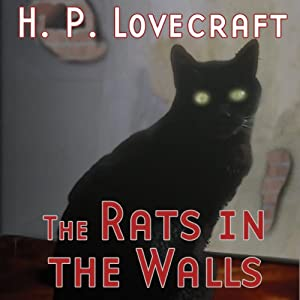 The Rats in the Walls (Dramatized) | [H. P. Lovecraft, Brad Strickland]