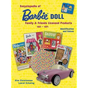 Encyclopedia of Barbie Doll Family&Friends Licensed Products