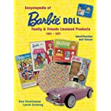 Encyclopedia of Barbie Doll Family Friends Licensed Products, 1961-1971: Identification and Valuesby Alva Christensen