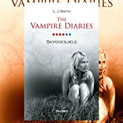 Skyggesjæle (The Vampire Diaries 6) | L. J. Smith