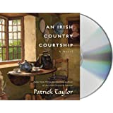An Irish Country Courtship: A Novelby Patrick Taylor