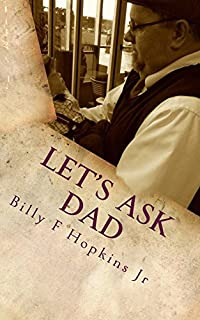 Let's Ask Dad: Wit, Wisdom, & Positive Encouragement by Billy F. Hopkins Jr. ebook deal