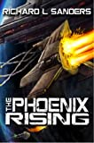 The Phoenix Rising (The Phoenix Conspiracy Series Book 2) (English Edition)