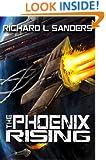 The Phoenix Rising (The Phoenix Conspiracy Series Book 2)