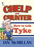 Collins Chelp and Chunter: How to Talk Tyke