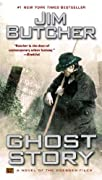 Ghost Story: A Novel of the Dresden Files by Jim Butcher cover image