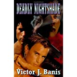 Deadly Nightshadeby Victor J. Banis