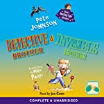 Invisible Brother & Detective Brother | Pete Johnson