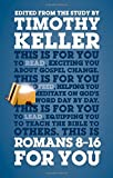 Romans 8-16 For You