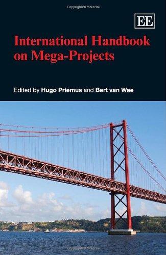 International Handbook on Mega-Projects (Elgar Original Reference)