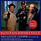 Das letzte Verhör (Kottan ermittelt - Kriminalrätsel 14) | Helmut Zenker