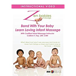 Zen Babies Massage Bond With Your Baby Learn Loving Infant Massage