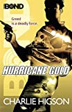 Charlie Higson Young Bond: Hurricane Gold