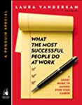 What the Most Successful People Do at...