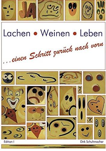 Buchcover: Lachen, Weinen, Leben. Einen Schritt zurück nach vorn (Book on Demand)