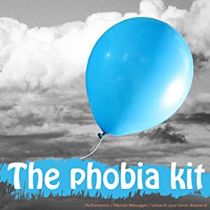 Blast Through Your Phobias: Clinically Proven to Dramatically Reduce (or Eliminate) Phobia Related Fear & Anxiety | [Lyndall Briggs]