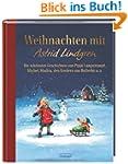 Weihnachten mit Astrid Lindgren: Die...