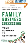 Family Business Succession: Your Road...