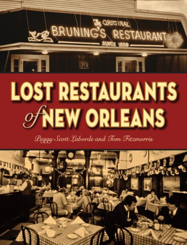 Lost Restaurants of New Orleans by Peggy Laborde, Tom Fitzmorris
