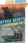 Hyena Nights & Kalahari Days