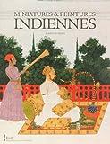 echange, troc Roselyne Hurel - Miniatures & peintures indiennes : Collection du département des Estampes et de la Photographie de la Bibliothèque nationale