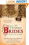 Christmas Brides Collection:  9 Historical Romances Promise Love Fulfilled at Christmastime