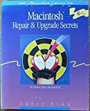 img - for Macintosh Repair & Upgrade Secrets (Hayden Macintosh library books) by Pina, Larry (1990) Paperback book / textbook / text book