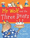 img - for Mr. Wolf and the Three Bears (Mr Wolf Series) book / textbook / text book