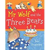 Mr Wolf and the Three Bears (Mr Wolf series)by Jan Fearnley
