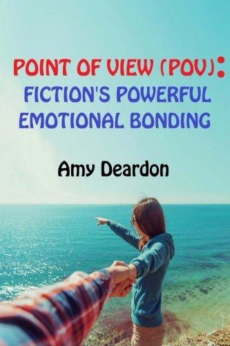 Point of View POV): Fiction's Powerful Emotional Bonding PDF Download Free